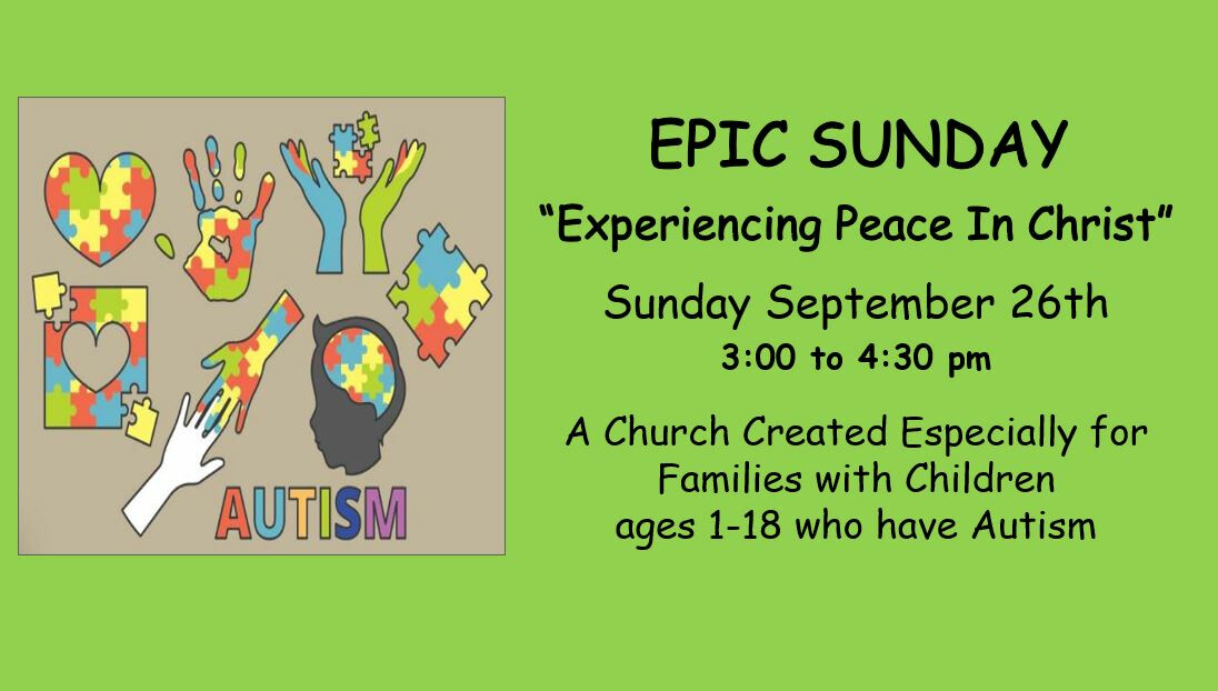 """EPIC SUNDAY """"Experiencing Peace in Christ"""" 3:00 - 4:30 pm"""